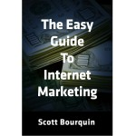 The Easy Guide To Internet Marketing