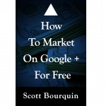How To Market On Google Plus for Free