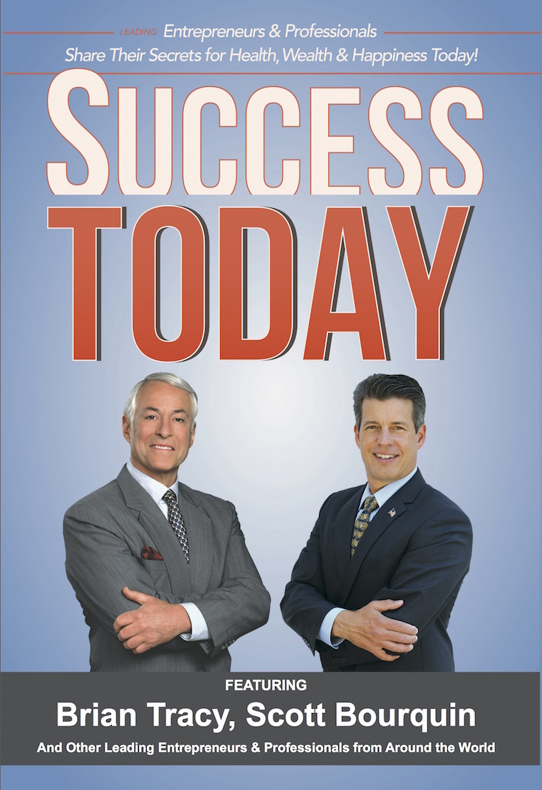 Brian Tracy and Scott Bourquin Success Today